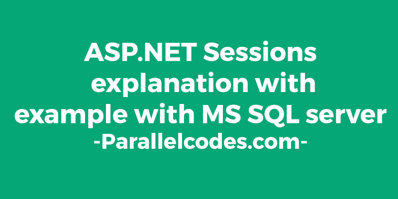 ASP.NET Creating and retrieving Sessions with MS SQL server 424