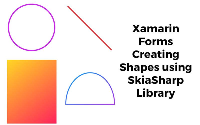 Xamarin-Forms-SkiaSharp-Shapes